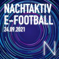 Nachtaktiv E-Football